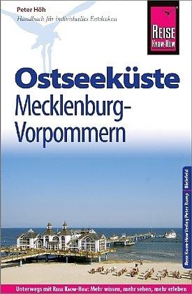 Ostseeküste Mecklenburg-Vorpommern 9783831730476  Reise Know-How   Reisgidsen Rügen, Hiddensee, Usedom, Oostzeekust