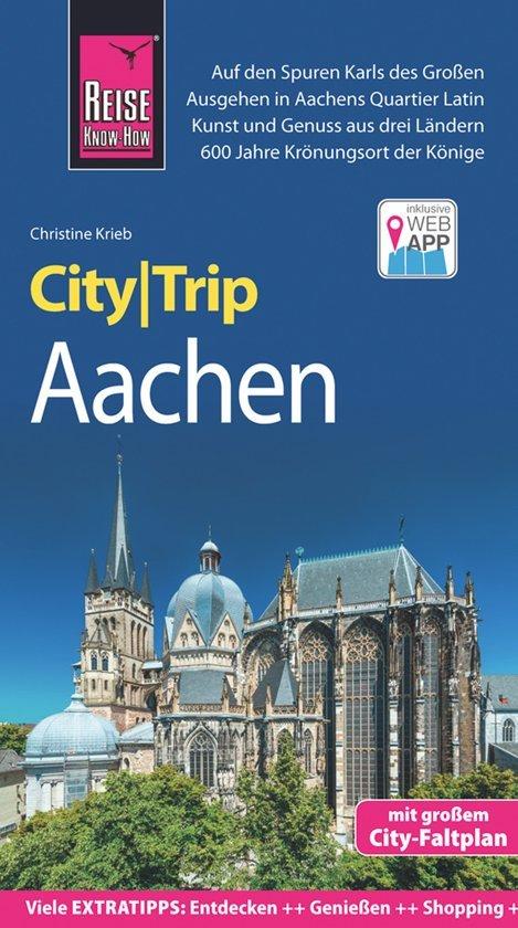 Aachen CityTrip 9783831731190  Reise Know-How City Trip  Reisgidsen Eifel, Moezel, Rheinland-Pfalz