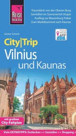 CityTrip Vilnius und Kaunas 9783831731626  Reise Know-How City Trip  Reisgidsen Litouwen