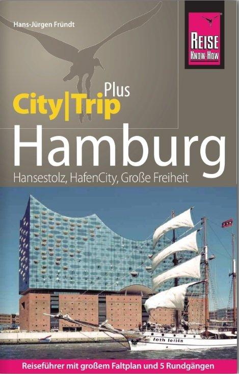 Hamburg CityTrip 9783831731909  Reise Know-How City Trip  Reisgidsen Schleswig-Holstein, Hamburg, Niedersachsen