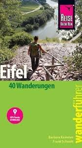 Reise Know-How Wanderführer Eifel 9783831732234  Reise Know-How   Wandelgidsen Eifel, Moezel, Rheinland-Pfalz
