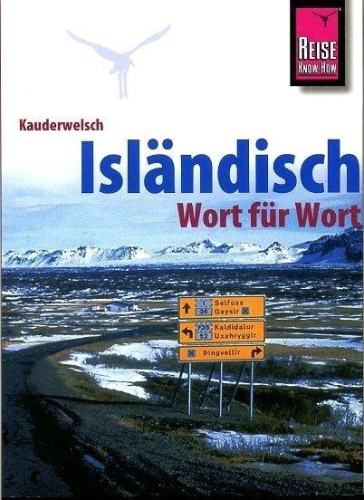 Isländisch 9783831764143  Kauderwelsch   Taalgidsen en Woordenboeken IJsland