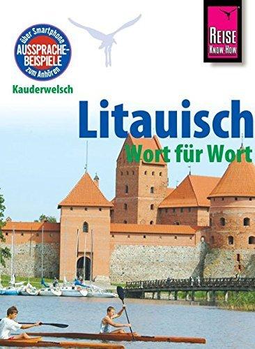 Litauisch für Globetrotter 9783831764235  Kauderwelsch   Taalgidsen en Woordenboeken Litouwen