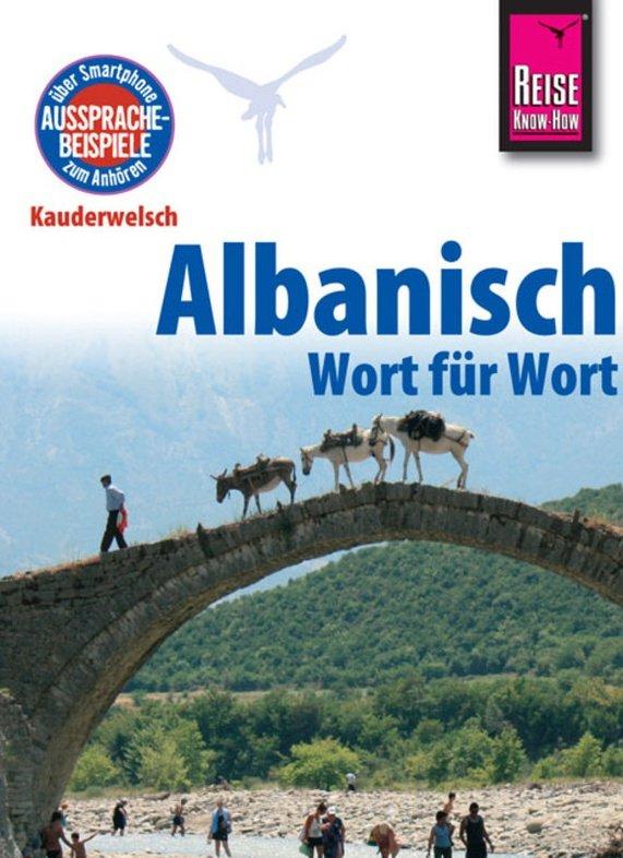 Albanisch für Globetrotter 9783831764242  Kauderwelsch   Taalgidsen en Woordenboeken Albanië