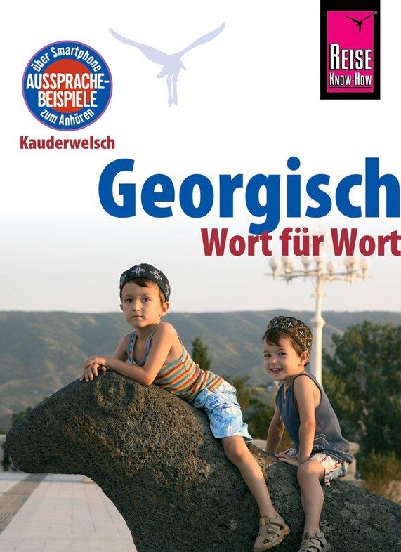 Georgisch Wort für Wort 9783831764846  Kauderwelsch   Taalgidsen en Woordenboeken Georgië