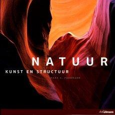 Natuur, kunst en structuur 9783833155666  Ullmann   Fotoboeken Wereld als geheel