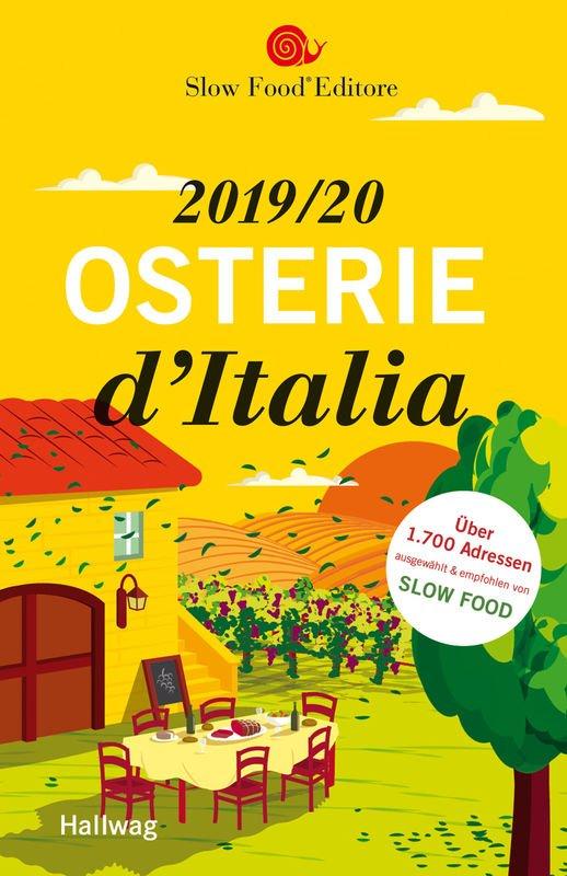 Osterie d'Italia 2019/2020 (Duitstalige restaurantgids) 9783833869297 SLOW FOOD Slow Food Editore   Culinaire reisgidsen, Restaurantgidsen Italië