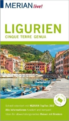 Merian Live Ligurien, Cinque Terre, Genua 9783834226846  Travel House Media Merian Live reisgidsjes  Reisgidsen Genua, Ligurië