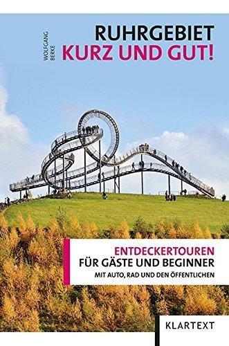 Ruhrgebiet - Kurz und gut | reisgids Ruhrgebied 9783837516135  Klartext   Reisgidsen Ruhrgebied