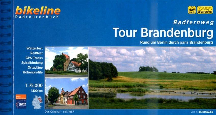 Bikeline Tour Brandenburg | fietsgids 9783850002141  Esterbauer Bikeline  Fietsgidsen Brandenburg & Sachsen-Anhalt