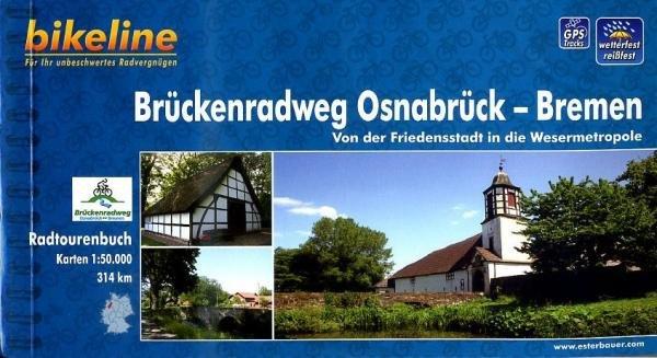 Bikeline Brückenradweg Osnabrück-Bremen | fietsgids 9783850003032  Esterbauer Bikeline  Fietsgidsen Schleswig-Holstein, Hamburg, Niedersachsen