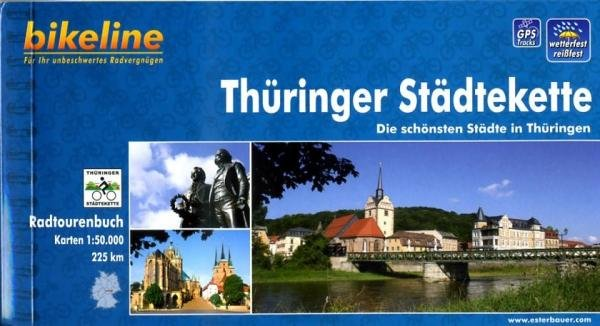 Bikeline Thüringer Städtekette | fietsgids 9783850003452  Esterbauer Bikeline  Fietsgidsen Sachsen, Thüringen, Dresden