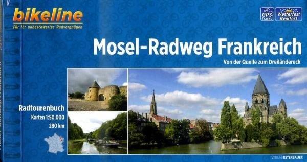 Bikeline Mosel-Radweg Frankreich | fietsgids 9783850003780  Esterbauer Bikeline  Fietsgidsen, Meerdaagse fietsvakanties Vogezen