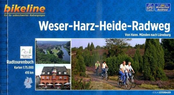 Bikeline Weser-Harz-Heide-Radweg | fietsgids 9783850004213  Esterbauer Bikeline  Fietsgidsen Hannover, Weserbergland, Lüneburger Heide, Elbufer