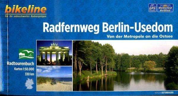 Bikeline Berlin - Usedom Radfernweg   fietsgids 9783850004411  Esterbauer Bikeline  Fietsgidsen Oost-Duitsland
