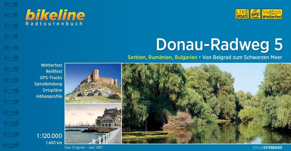 Bikeline Donau-Radweg 5 | fietsgids 9783850004466  Esterbauer Bikeline  Fietsgidsen, Meerdaagse fietsvakanties Balkan