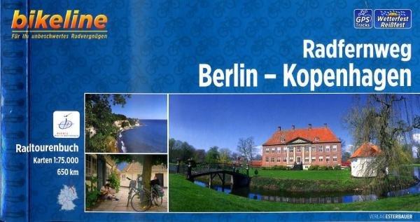 Bikeline Berlin-Kopenhagen, Radfernweg | fietsgids 9783850004541  Esterbauer Bikeline  Fietsgidsen, Meerdaagse fietsvakanties Europa