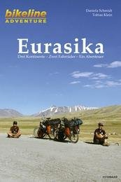 Eurasika 9783850004930 Daniela Schmidt, Tobias Klein Esterbauer   Fietsgidsen Wereld als geheel