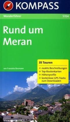 WB5704  Rund um Meran 9783850262361  Kompass Wanderführer  Wandelgidsen Zuid-Tirol, Dolomieten