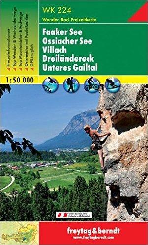 WK-224  Faaker See,Villach,Unteres Gailtal 9783850847247  Freytag & Berndt WK 1:50.000  Wandelkaarten Salzburg, Karinthië, Tauern, Stiermarken