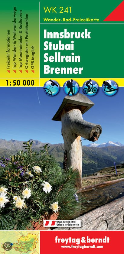 WK-241  Innsbruck,Stubai,Sellrain,Brenner 9783850847537  Freytag & Berndt WK 1:50.000  Wandelkaarten Tirol & Vorarlberg