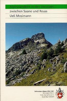 Zwischen Saane und Reuss 9783859022515  Schweizerische Alpen Club (SAC) SAC Clubführer  Wandelgidsen Berner Oberland, Basel, Jura, Genève