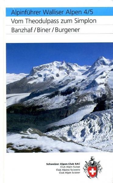 Walliser Alpen Band 4/5 9783859022904  Schweizerische Alpen Club (SAC) SAC Clubführer  Klimmen-bergsport Wallis