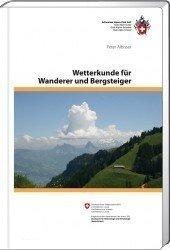 Wetterkunde für Wanderer und Bergsteiger * 9783859023543  Schweizerische Alpen Club (SAC) SAC Clubführer  Klimmen-bergsport Reisinformatie algemeen