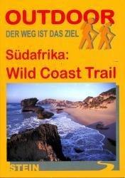 Wild Coast Trail | wandelgids (Duitstalig) 9783866861565  Conrad Stein Verlag Outdoor - Der Weg ist das Ziel  Wandelgidsen, Meerdaagse wandelroutes Zuid-Afrika