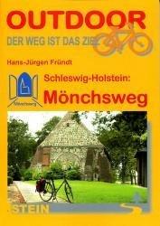 Mönchsweg 9783866862333  Conrad Stein Verlag Outdoor - Der Weg ist das Ziel  Fietsgidsen, Meerdaagse fietsvakanties Schleswig-Holstein, Hamburg, Niedersachsen