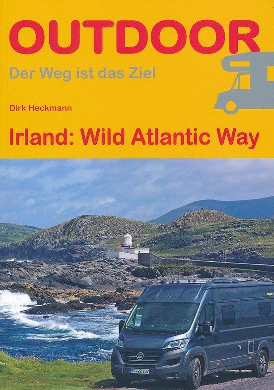 Wild Atlantic Way 9783866864979 Dirk Heckmann Conrad Stein Verlag Outdoor - Der Weg ist das Ziel  Reisgidsen Ierland West- en Zuid
