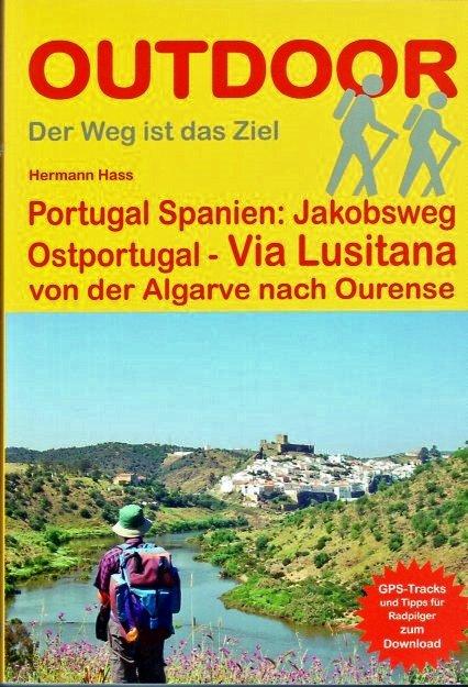 Via Lusitana | wandelgids Jacobsroute 9783866865488  Conrad Stein Verlag Outdoor - Der Weg ist das Ziel  Santiago de Compostela, Wandelgidsen Portugal