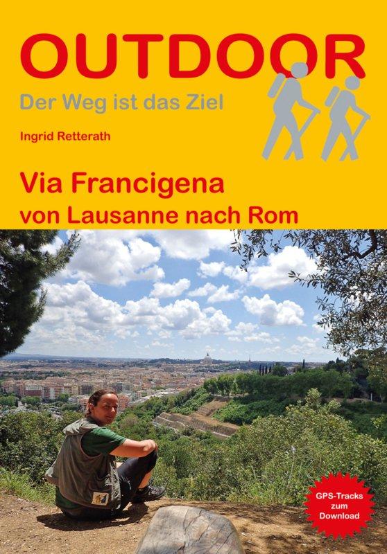 Via Francigena | wandelgids (Duitstalig) 9783866865594 Birgit Götzmann Conrad Stein Verlag Outdoor - Der Weg ist das Ziel  Wandelgidsen, Lopen naar Rome Italië