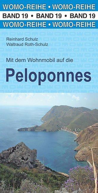 Mit dem Wohnmobil auf die Peloponnes 9783869031965  Womo   Op reis met je camper, Reisgidsen Peloponnesos