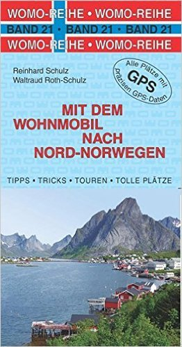 Mit dem Wohnmobil nach Nord-Norwegen 9783869032160  Womo   Op reis met je camper, Reisgidsen Noorwegen boven de Sognefjord