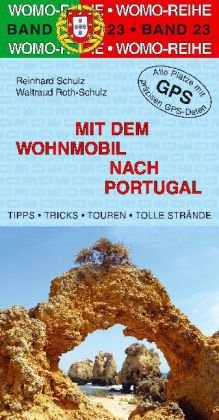 Mit dem Wohnmobil nach Portugal 9783869032375  Womo   Op reis met je camper, Reisgidsen Portugal