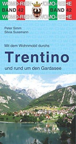 Mit dem Wohnmobil durchs Trentino 9783869034256  Womo   Op reis met je camper, Reisgidsen Gardameer, Zuid-Tirol, Dolomieten