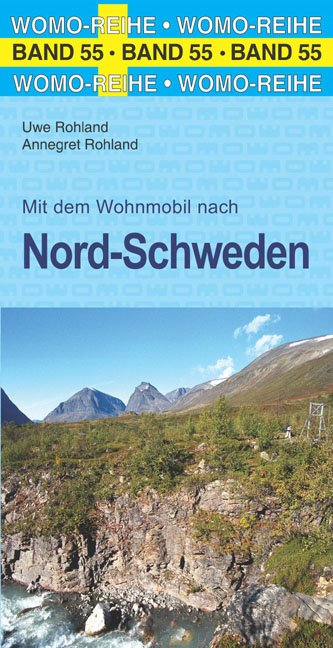 Mit dem Wohnmobil nach Nord-Schweden 9783869035550  Womo   Op reis met je camper, Reisgidsen Zweden boven Uppsala