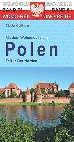 Mit dem Wohnmobil nach Polen - Tl.1. Der Norden 9783869036144  Womo   Op reis met je camper, Reisgidsen Polen
