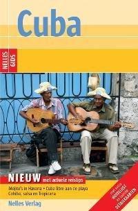 Nelles Gids Cuba 9783886187645  Nelles Nelles Gidsen  Reisgidsen Cuba