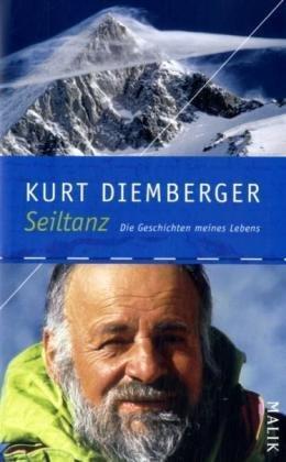 Die Geschichten meines Lebens 9783890293288 Kurt Diemberger Malik   Klimmen-bergsport Wereld als geheel