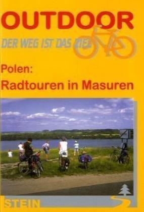 Radtouren in Masuren 9783893923328  Conrad Stein Verlag Outdoor - Der Weg ist das Ziel  Fietsgidsen, Meerdaagse fietsvakanties Polen