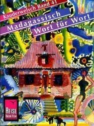 Madagassisch für Globetrotter 9783894160166  Kauderwelsch   Taalgidsen en Woordenboeken Madagascar