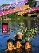 Khmer für globetrotter 9783894168810  Kauderwelsch   Taalgidsen en Woordenboeken Cambodja