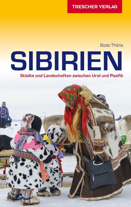 Sibirien   reisgids Siberië 9783897943322  Trescher Verlag   Reisgidsen Siberië