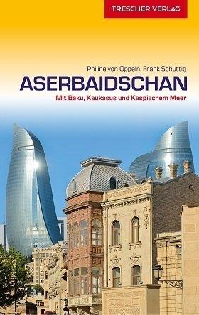 Aserbaidschan | reisgids 9783897943452  Trescher Verlag   Reisgidsen Azerbeidzjan
