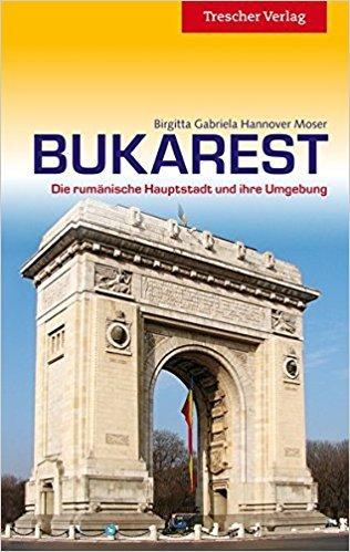 Bukarest | reisgids 9783897943827  Trescher Verlag   Reisgidsen Roemenië, Moldavië