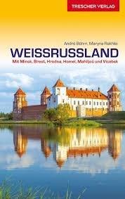 Weissrussland Entdecken | reisgids 9783897944619  Trescher Verlag   Reisgidsen Wit-Rusland