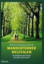 Wanderführer Westfalen 9783898615754 Sobczak, Marlies; Sobczak, Jürgen Klartext   Wandelgidsen Sauerland, Münsterland, Teutoburger Wald