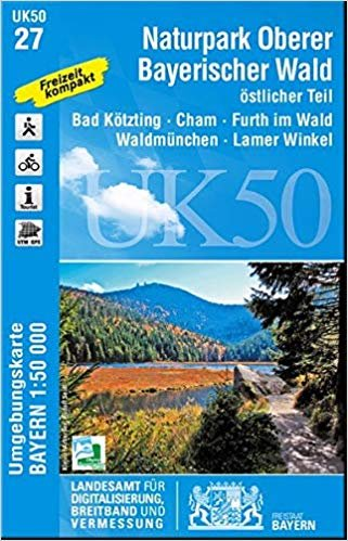 UK50-27 Oberer Bayerischer Wald Ost 9783899336351  LVA Bayern UmgebungsKarte 1:50.000  Wandelkaarten Beieren zonder de Alpen